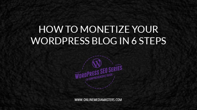 How To Monetize Your WordPress Blog