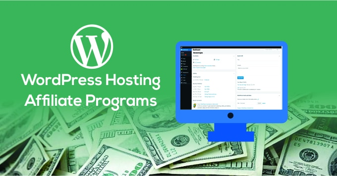 WordPress Hosting Affiliate Programs
