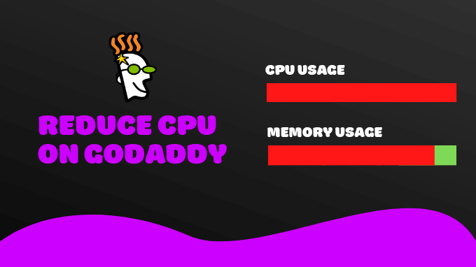 Reduce-CPU-Usage-GoDaddy