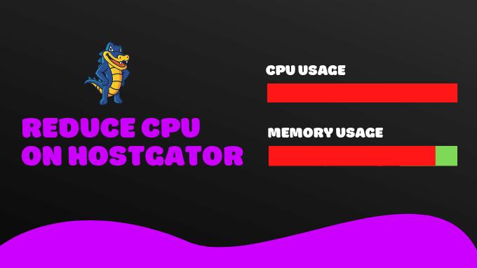 Reduce-CPU-Usage-HostGator