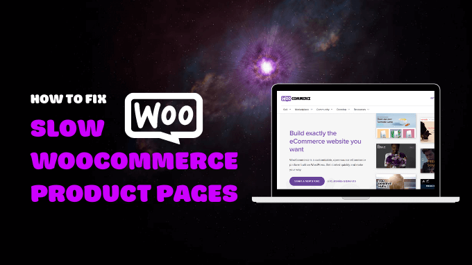 Slow-WooCommerce-Product-Pages