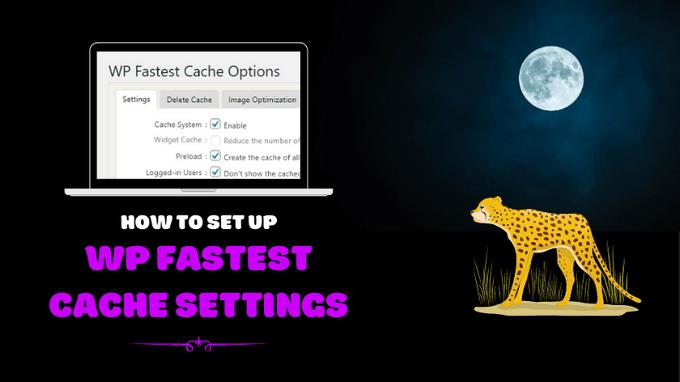 WP-Fastest-Cache-Settings
